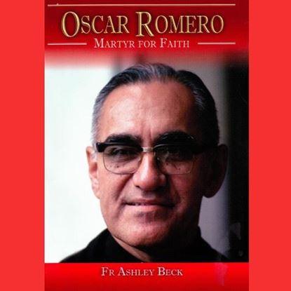Picture of Oscar Romero – Martyr for Faith